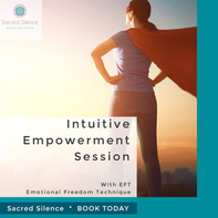 Empowerment Intuitive Session with EFT
