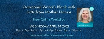 Overcome Writer's Block with Gifts from Mother Nature online workshop