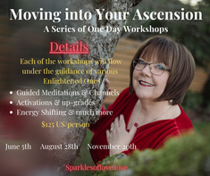 Moving Into Your Ascension Workshop