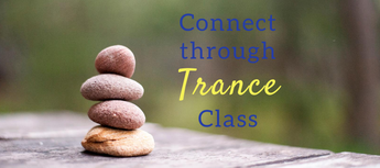 Connect Through Trance Class